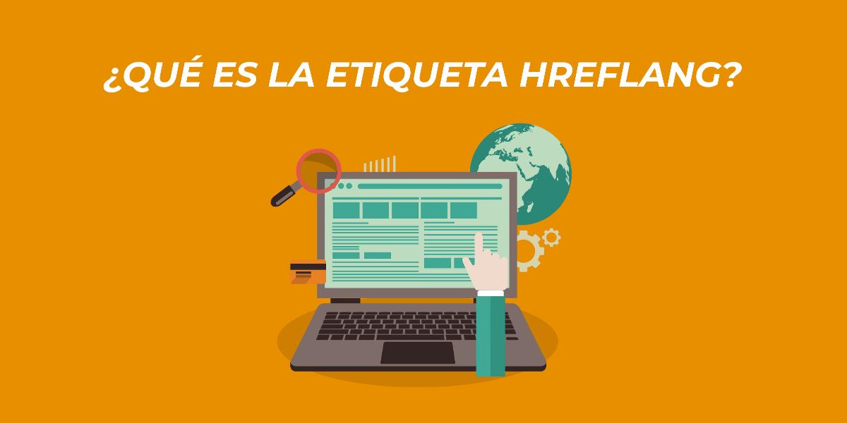 """Como usar el rel=""""alternate"""" hreflang=""""x"""" para aumentar tus visitas internacionales"""