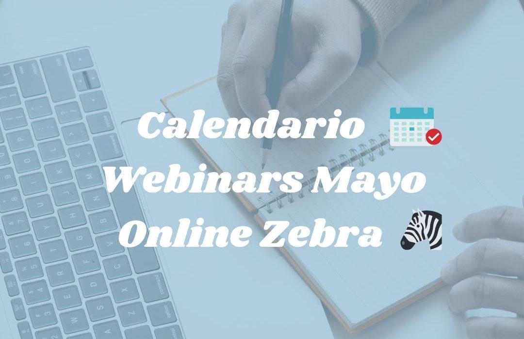 Calendario Webinars Mayo Online Zebra