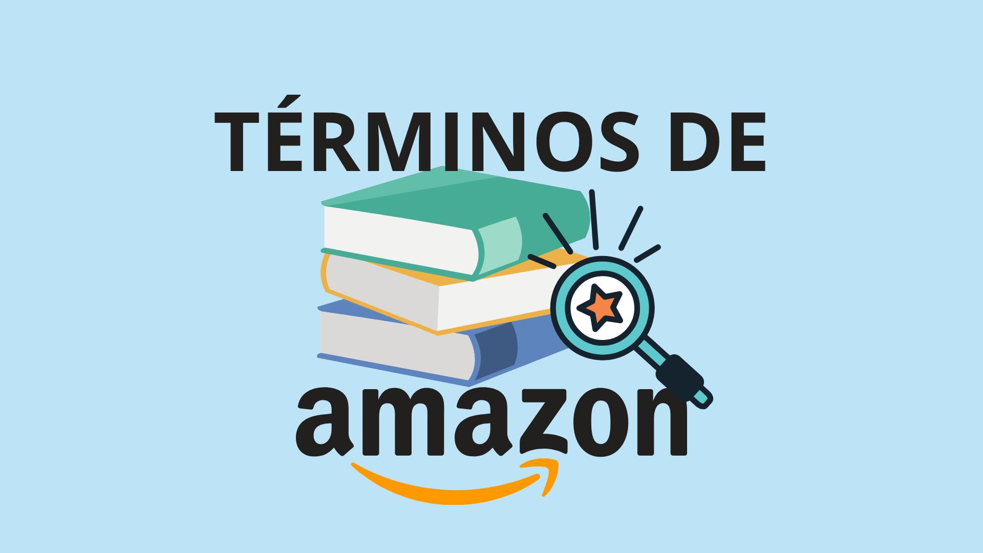 Los términos de Amazon que todo vendedor debería conocer