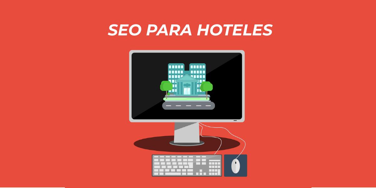 Consejos y estrategias SEO para hoteles