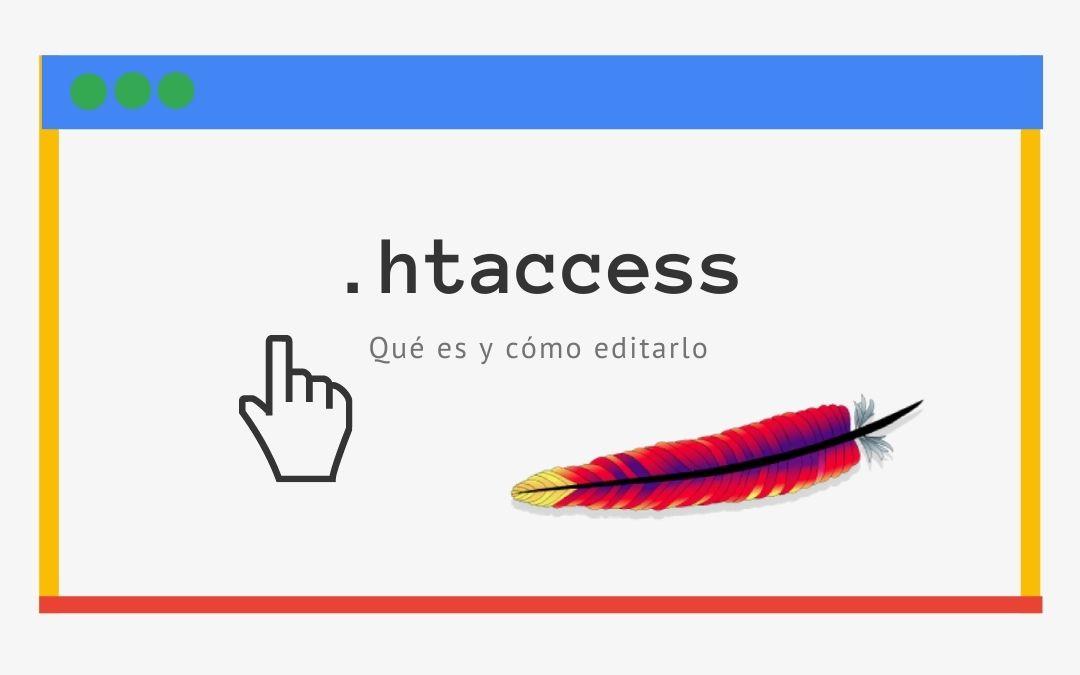 Qué es el archivo .htaccess y cómo editarlo