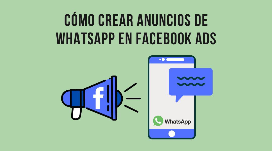 anuncios de whatsapp en facebook ads