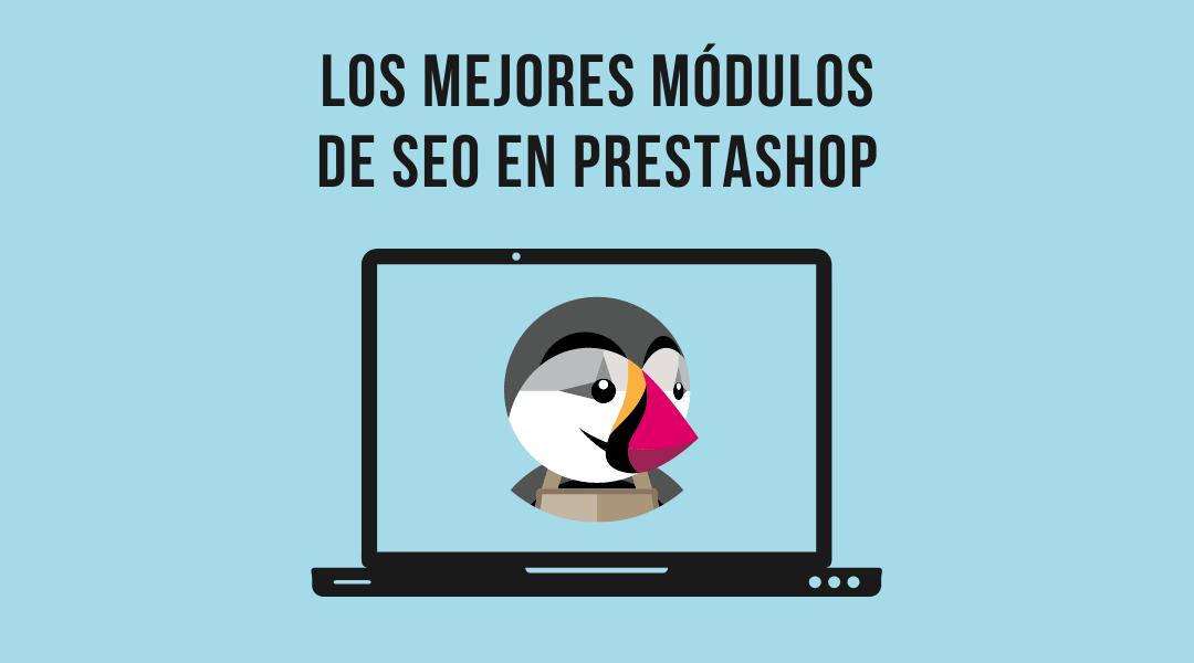 Los mejores módulos de SEO en PrestaShop
