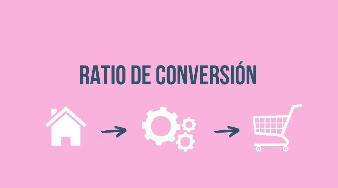 Ratio de conversión: Descubre qué es y cómo se calcula