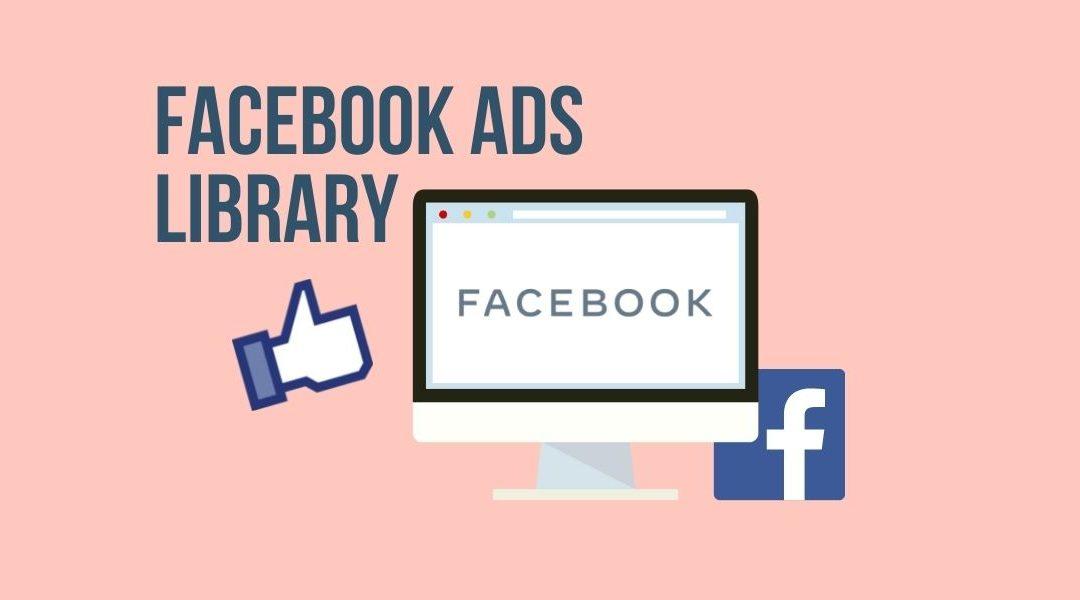 Cómo utilizar Facebook Ads Library