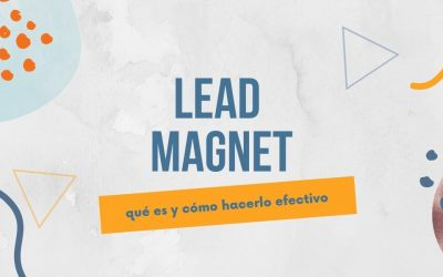 Lead Magnet para generar conversiones
