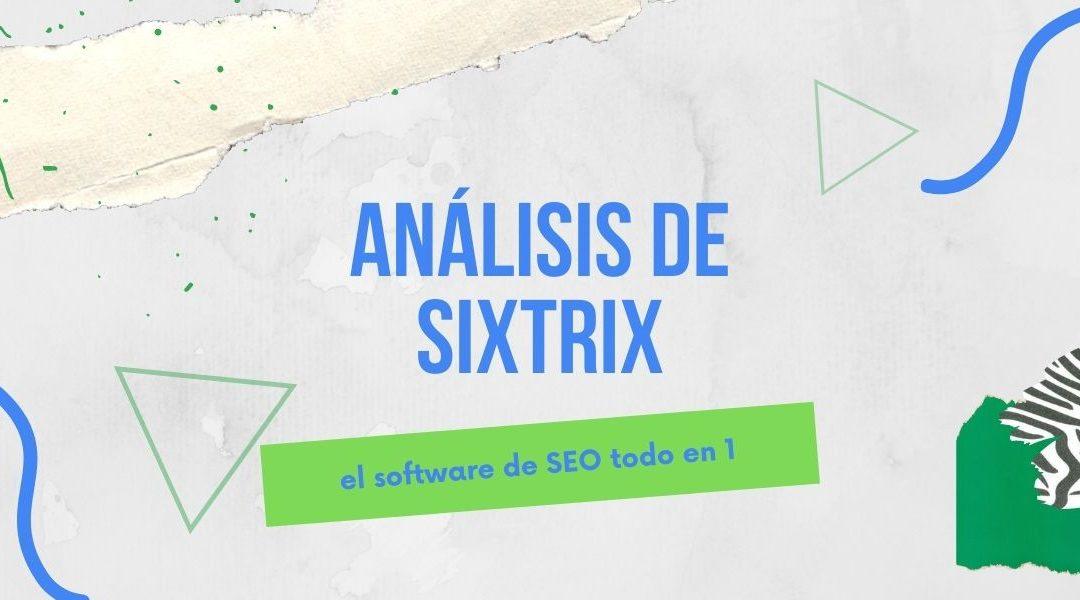 ¿Qué es Sistrix y cómo funciona?